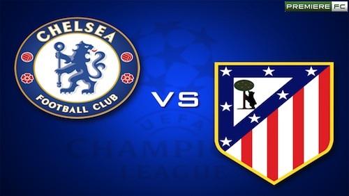 Chesea e Atletico de Madrid