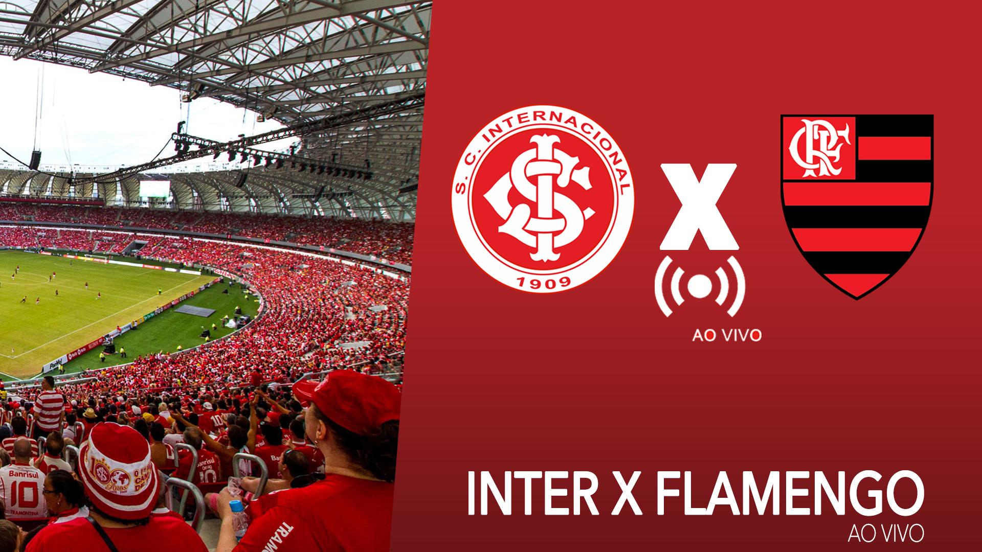 Inter x Flamengo ao vivo